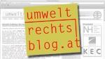 Österreich: Martin Niederhuber schreibt auf www.umweltrechtsblog.at