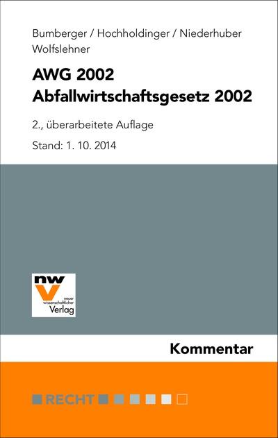 Aktueller Kommentar zum Abfallwirtschaftsgesetz 2002 im Neuen Wissenschaftlichen Verlag erschienen