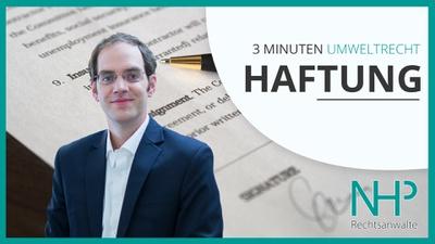 """3 MINUTEN UMWELTRECHT: """"Haftung & Haftungsvermeidung"""", Dr. Peter Sander"""