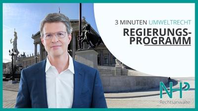 """3 MINUTEN UMWELTRECHT: """"REGIERUNGSPROGRAMM"""", Mag. Martin Niederhuber"""