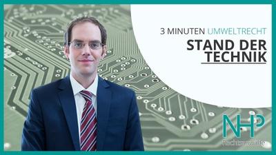 "3 MINUTEN UMWELTRECHT: ""Der Stand der Technik: Wann besteht Handlungsbedarf?"", Dr. Peter Sander"