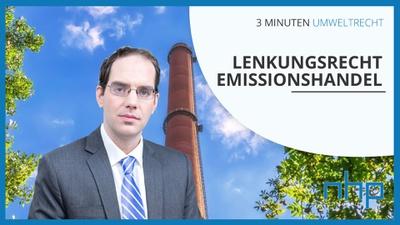 "3 MINUTEN UMWELTRECHT: ""Lenkungsrecht / Emissionshandel"""
