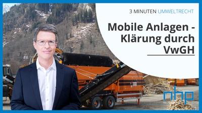 """3 MINUTEN UMWELTRECHT: """"Mobile Anlagen - Klärung durch VwGH"""""""