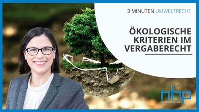 """3 MINUTEN UMWELTRECHT: """"Ökologische Kriterien im Vergaberecht"""""""