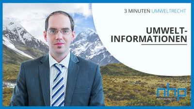 """3 MINUTEN UMWELTRECHT: """"Umweltinformationen"""""""