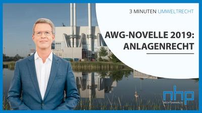 """3 MINUTEN UMWELTRECHT: """"AWG-Novelle 2019: Anlagenrecht"""""""