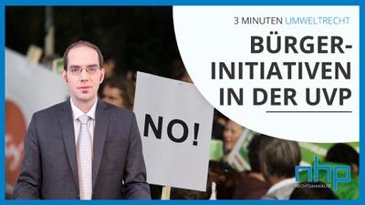 "3 MINUTEN UMWELTRECHT: ""Bürgerinitiativen in der UVP"""