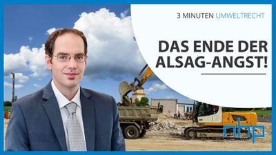 "3 MINUTEN UMWELTRECHT: ""Das Ende der AlSAG-Angst!"""