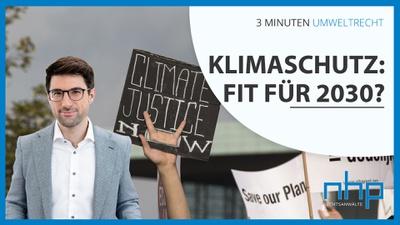 """3 MINUTEN UMWELTRECHT: """"Klimaschutz: Fit für 2030?"""""""