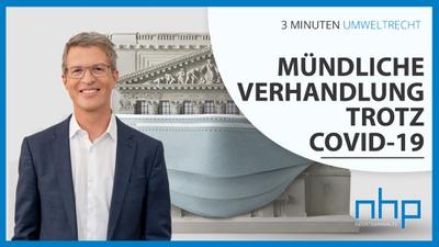 """3 MINUTEN UMWELTRECHT: """"Mündliche Verhandlung trotz COVID-19"""""""