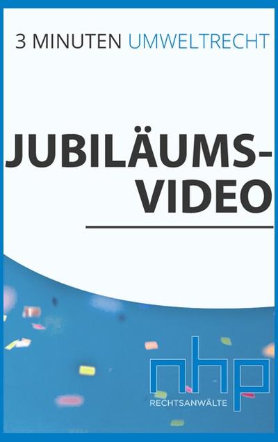 """Jubiläumsvideo: 50. Ausgabe von """"3 Minuten Umweltrecht"""""""