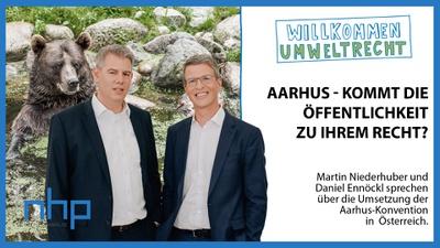 """WILLKOMMEN UMWELTRECHT: """"Aarhus - Kommt die Öffentlichkeit zu ihrem Recht?"""""""