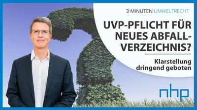 UVP-Pflicht für neues Abfallverzeichnis? - Klarstellung dringend geboten